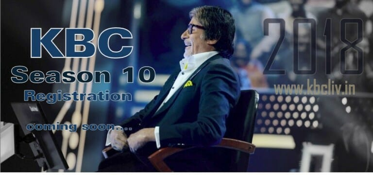 Be Ready KBC Registration coming soon Season 10 in year 2018