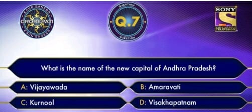 KBC Registration Ques no 7: What is the name of the new capital of Andhra Pradesh?