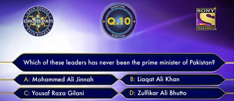 KBC Registration Ques 10: Which of these leaders has never been the prime minister of Pakistan?