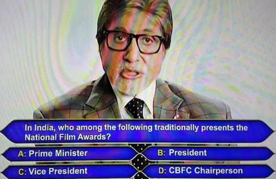 KBC Registration Ques no 1: In India, Who among the following traditionally presents the National Film Awards?