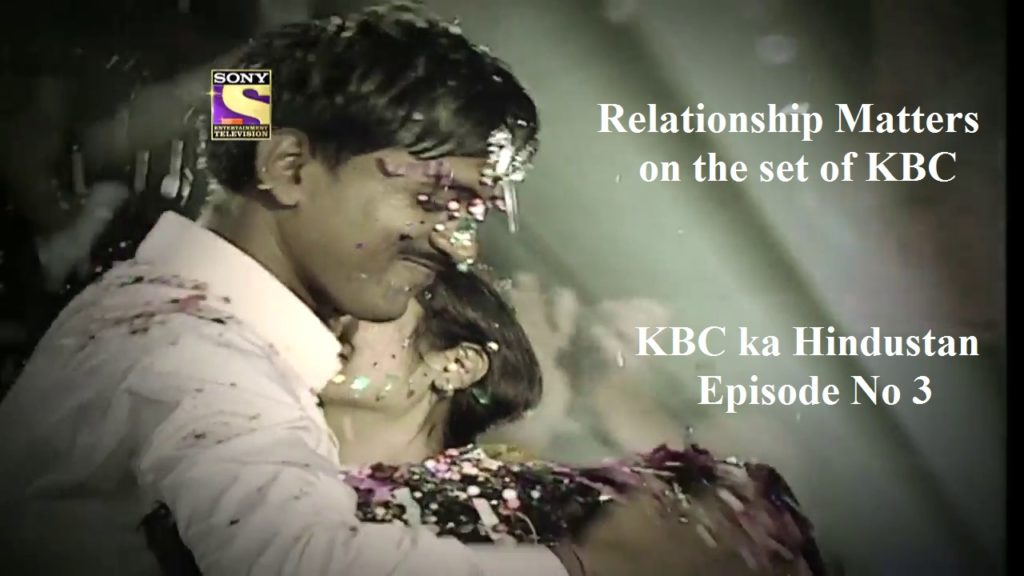 KBC ka Hindustan Special Episode No. 3 Dedicated to Importance of Relationship : Watch Now