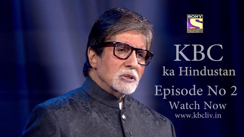 KBC Ka Hindustan Episode No 2