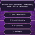 "1 Crore Question asked from Neela Buddhadev : Which member of the Nehru-Gandhi family wrote the book ""We Nehrus""?"