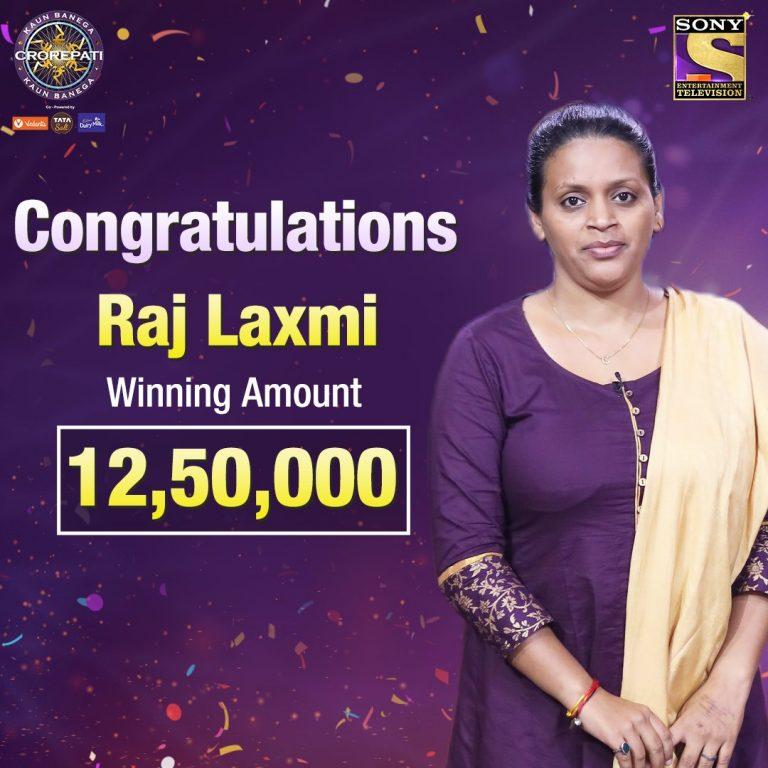 Congratulations RAJ LAXMI for winning ₹12,50,000 on KBC12