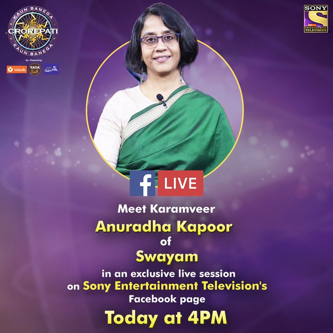 Catch our KBCKaramveer Anuradha Kapoor of Swayam on an exclusive FB live