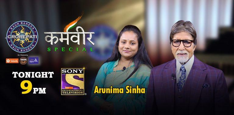Miliye Vishwa ki pehli divyang mahila parvataarohi, Karamveer Arunima Sinha se KBCKaramveer mein, aaj raat 9 baje sirf Sony par.