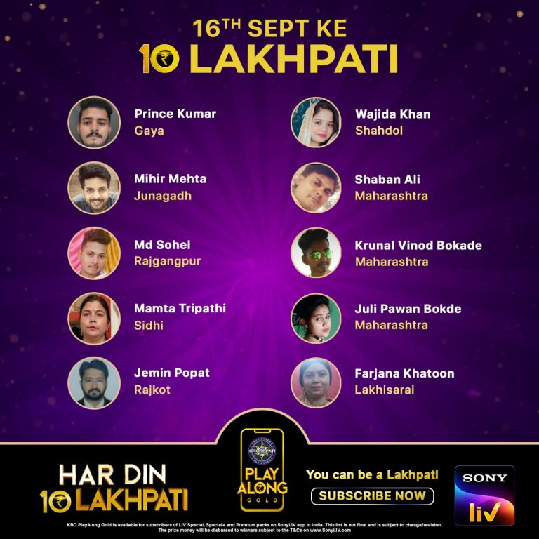 Congratulations to our 10 Lakhpatis from 16th September