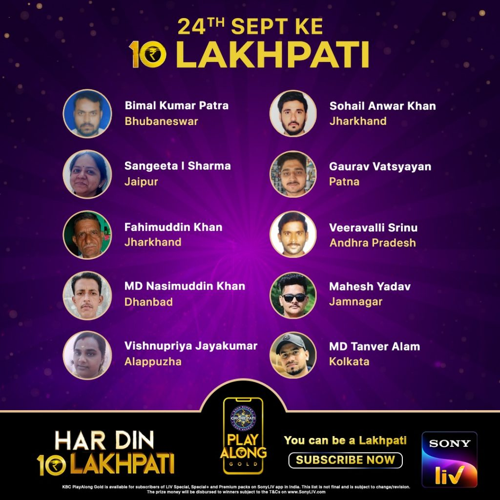 Congratulations to our 10 Lakhpatis from 24th September – KBC PLAY ALONG WINNERS