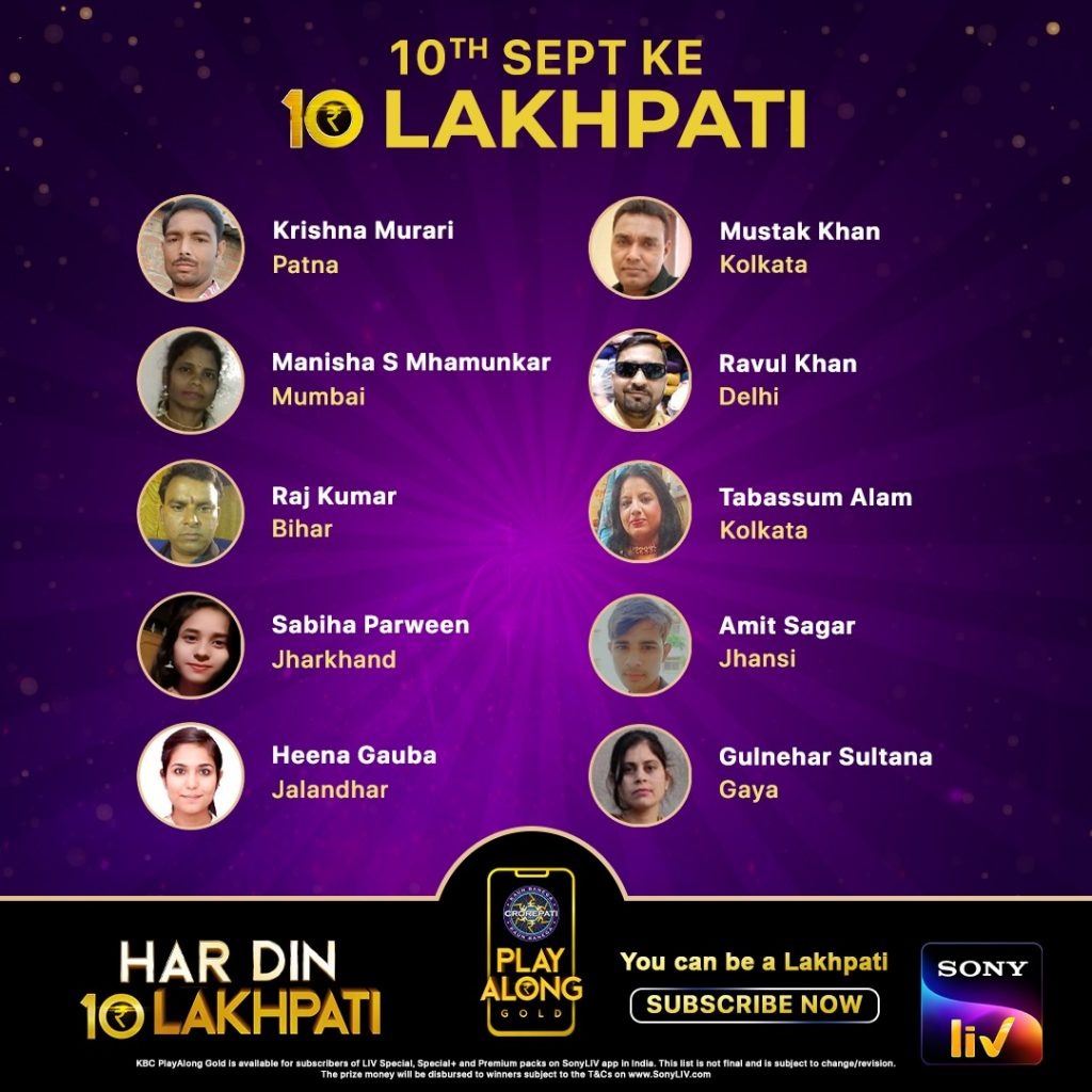 Congratulations to our 10 Lakhpatis from 10th September – KBC Play Along Gold