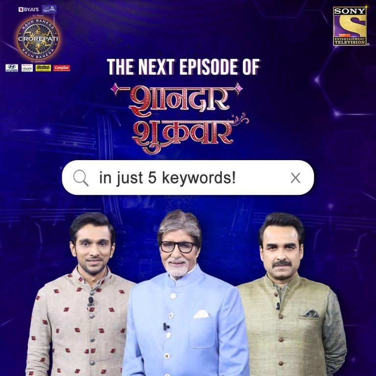 The Next Episode of KBC Shaandar Shukrwaar in 5 Keywords tomorrow, 9 PM, only on sony